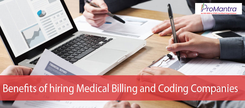 Benefits of hiring Medical Billing and Coding Companies