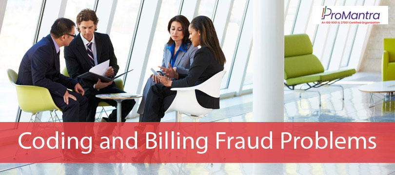 Coding and Billing Fraud Problems